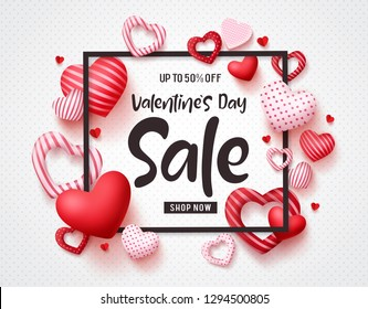 Valentines day sale vector banner template with sale promotion text, hearts elements and a frame in white pattern background. Vector illustration.