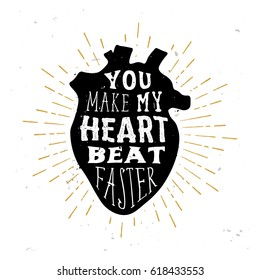Valentine's day themed love poster. Sketch of human heart with love quote inside. Typography design, badge for t-shirt design, love banners, cards.