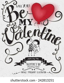 Valentine's Day Typography Art Poster -Hand drawn stick-figures couple with a heart shaped balloon, banner, swirls and curly handwritten type, black and white vector  illustration