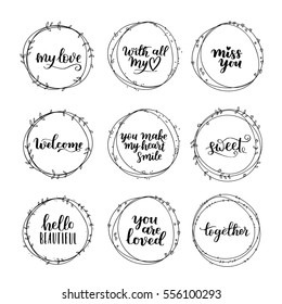Valentines Day vector wreath set. Romantic floral design for your inspiration. Black ink hand drawn lettering about love and motivation on white isolated background.