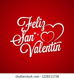 "Valentines day vintage lettering. ""Feliz San Valentin"" spanish text on red background"
