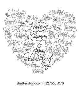 Valentine's day and wedding hand written good words, phrases, quotes in heart shape on isolated white background.