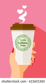 Valentine's Day Woman Hand Holding Paper Coffee Cup Latte Americano Espresso 100% Caffeine Free Stamp Take Away To Go Flat Design Vector Illustration