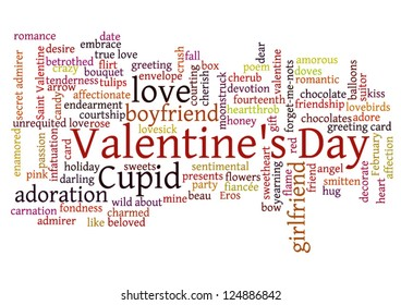 Valentine's Day word cloud concept including  terms such as love, romance, kiss, boyfriend, girlfriend, Cupid and others