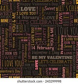 Valentine's Day word seamless pattern on the dark gray background