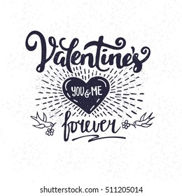 Valentine's You and me forever - textured illustration for Happy Valentine's Day