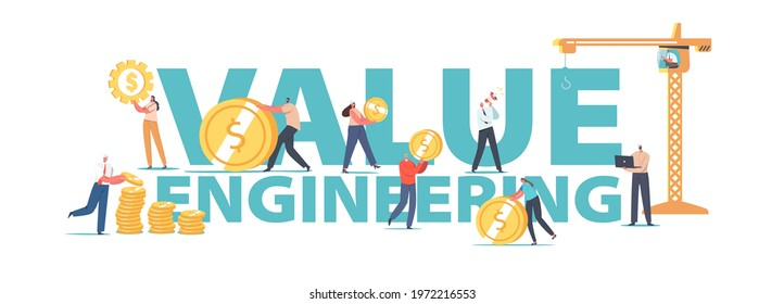 Value Engineering Concept. Engineers Characters Collect Gold Coins in Stacks Using Tower Crane, People Saving Money, Grow Value Account Poster, Banner or Flyer. Cartoon People Vector Illustration - Shutterstock ID 1972216553