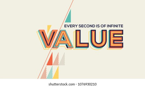 Value quote in geometrical style. Concept of value for website banner, magazine, wall graphics, typographic poster, flyer and catalogue design.