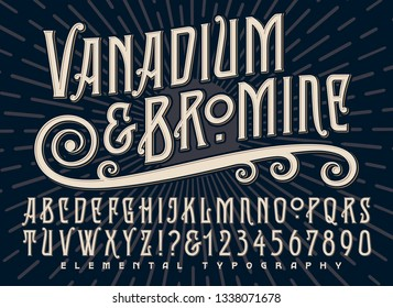 Vanadium and Bromine alphabet is a stylized old world deco font design with a sunburst background and some alternate characters.
