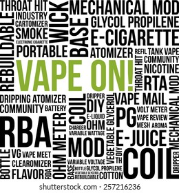 Vape On electronic cigarette word cloud theme vector illustration