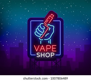 Vape shop neon sign, billboard. Vector illustration. Neon sign, a night glowing banner selling electronic cigarettes, night advensing vape store