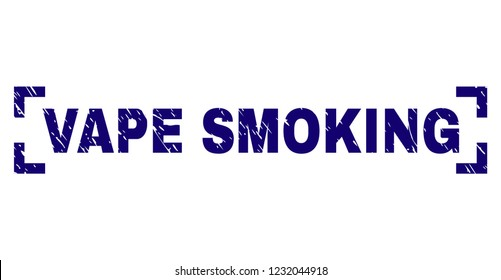 VAPE SMOKING text seal stamp with grunge texture. Text tag is placed inside corners. Blue vector rubber print of VAPE SMOKING with unclean texture.