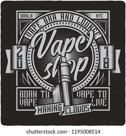Vaping vintage label logo with lettering composition on dark background. Tee shirt or poster design.
