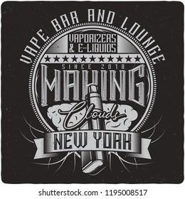 Vaping vintage label logo with lettering composition on dark background. Tee shirt or poster design.