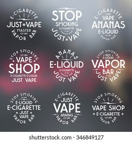 Vapor bar and vape shop typographic labels. White print on blurred background