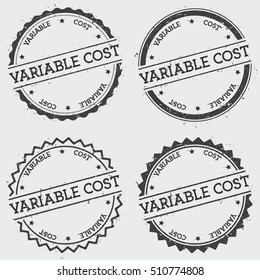 Variable cost insignia stamp isolated on white background. Grunge round hipster seal with text, ink texture and splatter and blots, vector illustration.