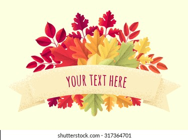 Various colorful autumn leaves with ribbon. Maple, oak, mountain ash, rowan, linden, hawthorn. Retro vector illustration. Place for your text