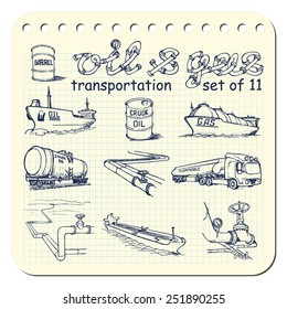 Various means of crude oil, natural gas and derivative products transportation. EPS8 set of 11 vector illustrations in a sketchy style imitating scribbling in the notebook or diary.
