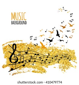 Various music notes on staff like flying birds and golden glitter. Music concept background. Music art poster. Vector illustration