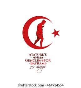 vector 19 mayis Ataturk'u Anma, Genclik ve Spor Bayram?z, translation: 19 may Commemoration of  Ataturk, Youth and Sports Day, graphic design to the Turkish holiday, children logo.