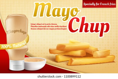 Vector 3d realistic ad poster with plastic bottle with mayochup sauce. French fries and mix, mixture of mayonnaise and ketchup. Promotion banner of condiment for kitchen, barbecue or picnic.