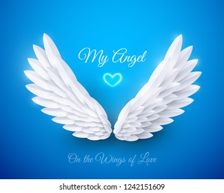 Vector 3d white realistic layered paper cut wings on blue background. My angel - Happy Valentines day greeting card. On the wings of love concept