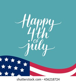 Vector 4th of July celebration banner, greeting card  illustration. Happy independence day of United States of America hand lettering. USA freedom background.