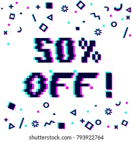 Vector 50 percent off sale 8-bit pixel art style banner. Text with glitch effect and geometric decor elements. White background