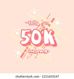 Vector 50k followers thank you social media template. Banner for internet networks.  50000 subscribers congratulation post with textured lettering and geometric decoration.