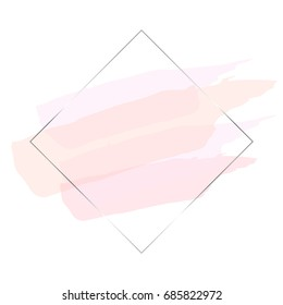 Vector abstract background. Transparent brush strokes of blush tones and square linear silver frame on white background.