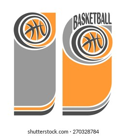 Vector abstract composition of logo for text, notes, title; poster banner, fun basketball ball  with inscription basketball club closeup, invitation ticket