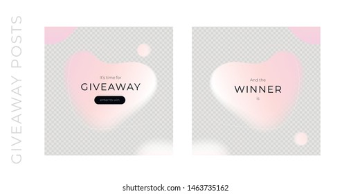 Vector abstract giveaways post template set. Pink color romantic style fluid shapes. Giveaway and winner frame. Design for social media blog advertising, promotion, announcement, freebies, message, ad
