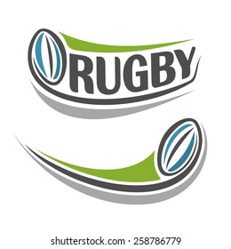 Vector abstract logo icon for flying rugby ball closeup on white background with inscription rugby