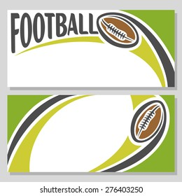 Vector abstract logo for text, notes, title; poster banner, fun brown american football ball pigskin with lacing flying on trajectory over field inscription football club closeup, invitation ticket