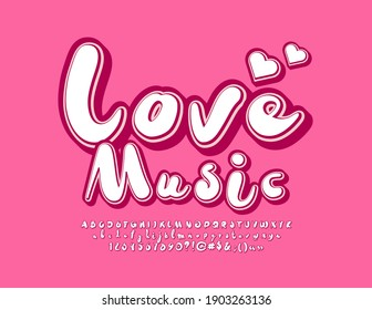 Vector artistic flyer Love Music with Hearts. Cute creative Font. Trendy Alphabet Letters and Numbers set