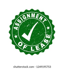 Vector Assignment of Lease scratched stamp seal with tick inside. Green Assignment of Lease imprint with dirty texture. Round rubber stamp imprint.