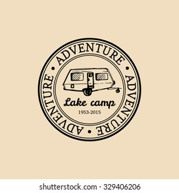 Vector authentic camp logo. Tourism sign with hand drawn trailer illustration. Retro hipster emblem, badge, label of outdoor adventures.
