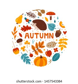 "Vector autumn greeting card with cute hedgehog, pumpkin, apples, falling leaves, acorn, mushrooms and text ""Autumn"". Round shape background for fall season. Poster with woodland animal. Harvest time."