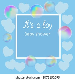 Vector of baby shower invitation card with hearts,bubbles,frame ,words It`s a boy and space for your text