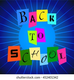Vector Back To School from Color Paper over retro Blue Rays background. Different words cut out from paper. Bright Background for your school projects and designs.