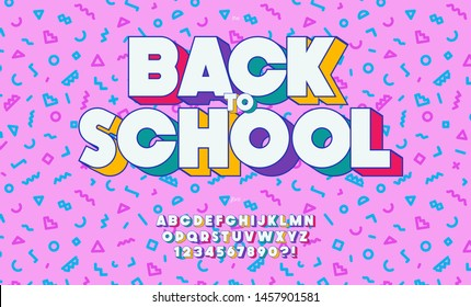 Vector back to school font trendy typography on memphis background for event, decoration, motion, school fair, video, poster, t shirt, book, banner, printing. Cool typeface. Modern alphabet. 10 eps