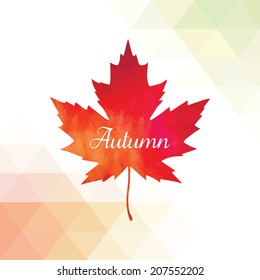Vector background with autumn leaf. Autumn background with triangles.  Lettering. Geometric shapes.