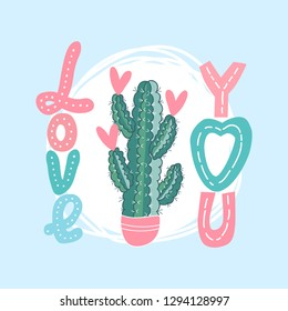 """Vector background for a card with cactus, hearts and the words """"love you"""". template for Valentine's day greeting card"""