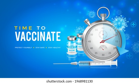 Vector background design with Coronavirus vaccine. Watch condemning the start of vaccination time. Time to get vaccinated against the Covid-19 coronavirus.