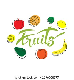 Vector background of healthy food. Poster or banner with hand-made fruit and lettering fruits.