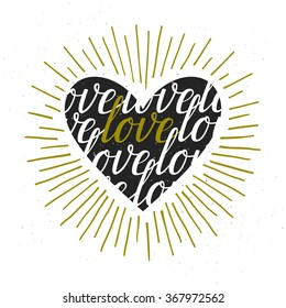 "Vector background with heart, sunburst and typographic design. Vintage card with hand written text. Valentines stylish card with word ""love""."