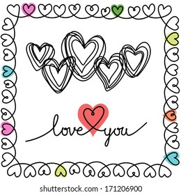 Vector background with hearts and frame of doodles in notebook. Greeting card wedding, Valentines Day in sketch hand drawn style. Romantic decorative illustration with inscription - Love You