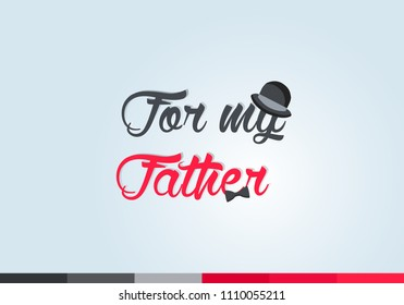 Vector background For my father