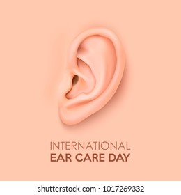 Vector background with realistic human ear closeup. International Ear Care Day. Design template of body part, human organ for web, app, posters, infographics etc