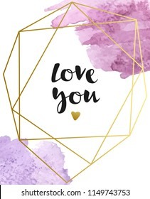 """vector background with watercolor brush strokes and the inscription """"love you"""". Watercolor splatters."""